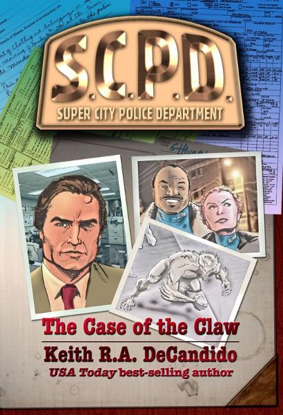 The Case of the Claw By: Keith R. A. DeCandido