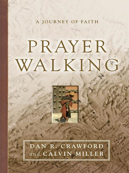 Prayer Walking: A Journey of Faith