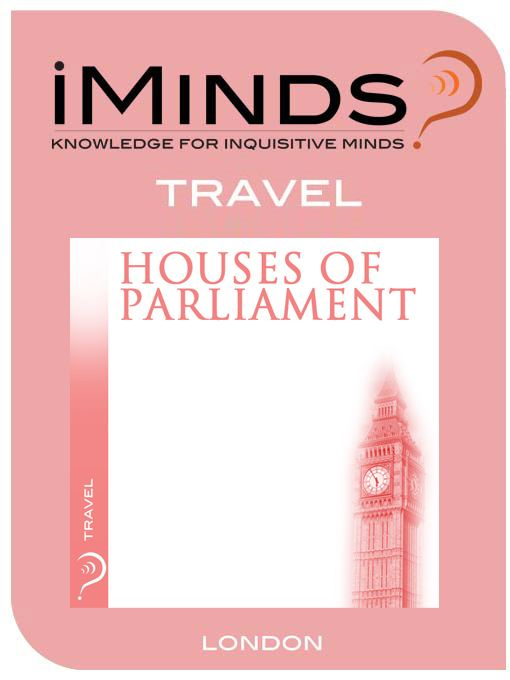 Houses of Parliament: Travel By: iMinds