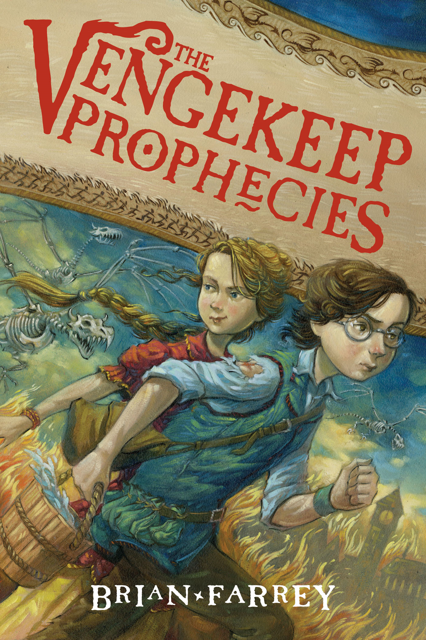 The Vengekeep Prophecies By: Brian Farrey,Brett Helquist
