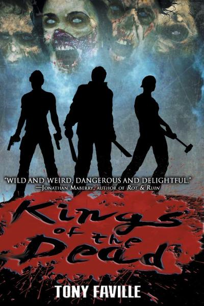 Kings of the Dead (Revised & Expanded) By: Tony Faville