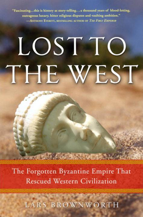 Lost to the West By: Lars Brownworth