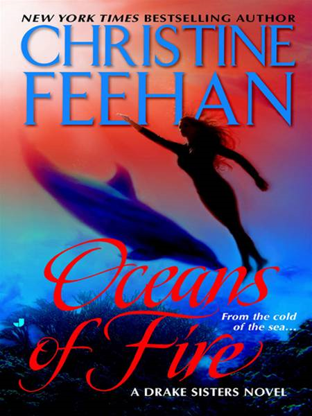 Oceans of Fire By: Christine Feehan