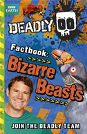 Deadly Factbook 5: Bizarre Beasts