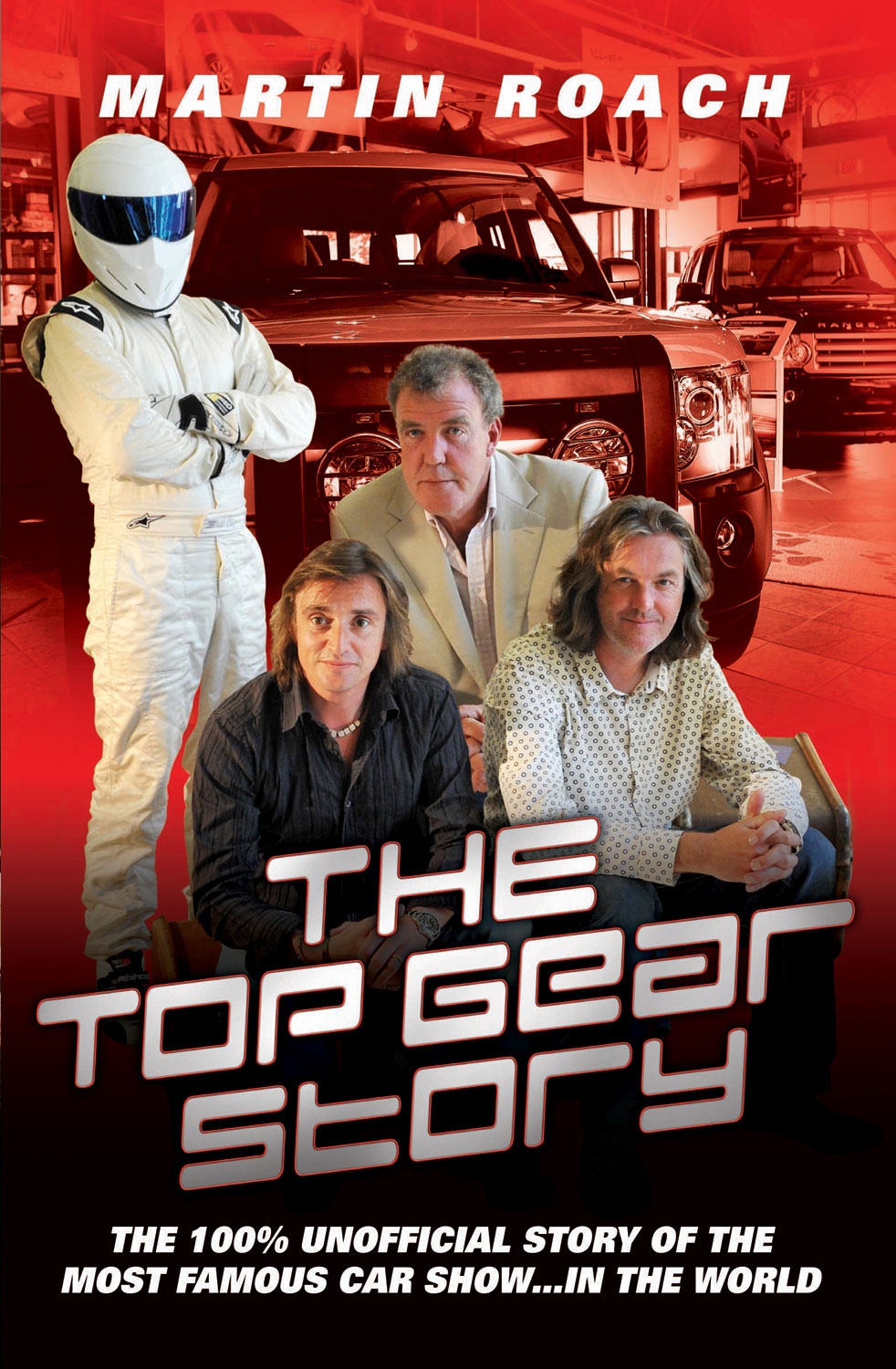 The Top Gear Story By: Martin Roach