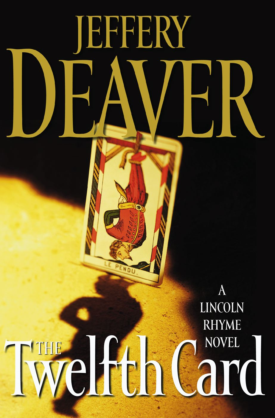 The Twelfth Card By: Jeffery Deaver