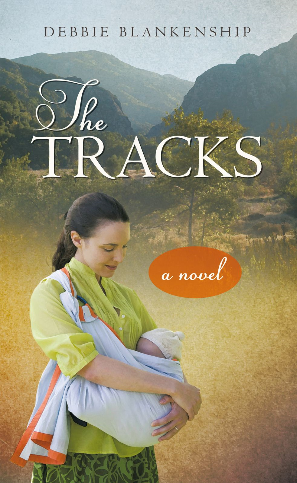 The Tracks By: Debbie Blankenship