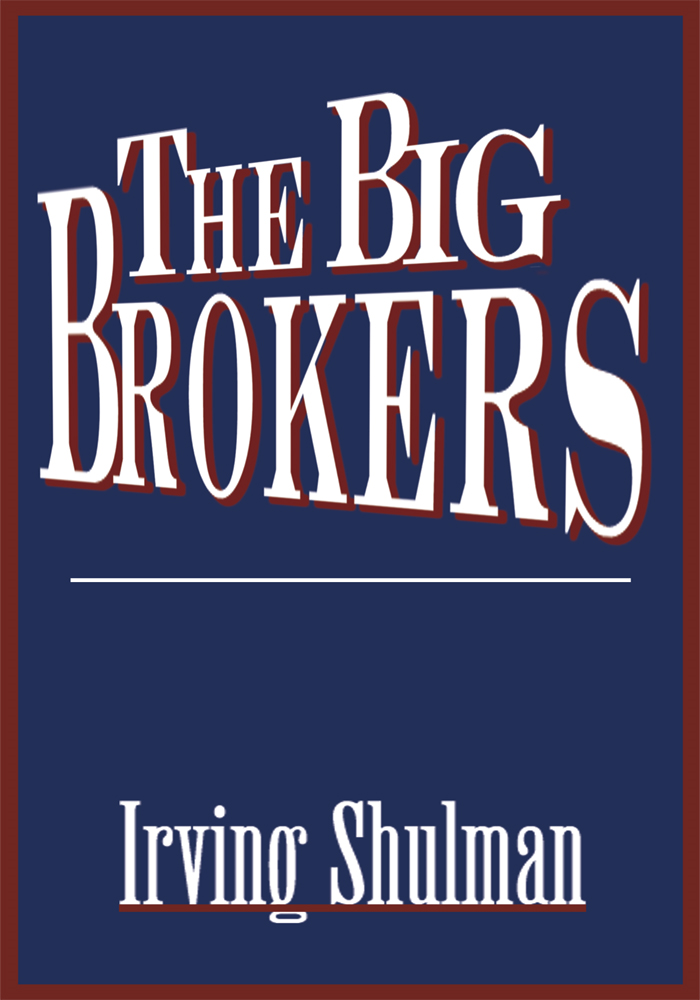 The Big Brokers