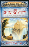 Rhiannon's Ride 2: The Shining City: