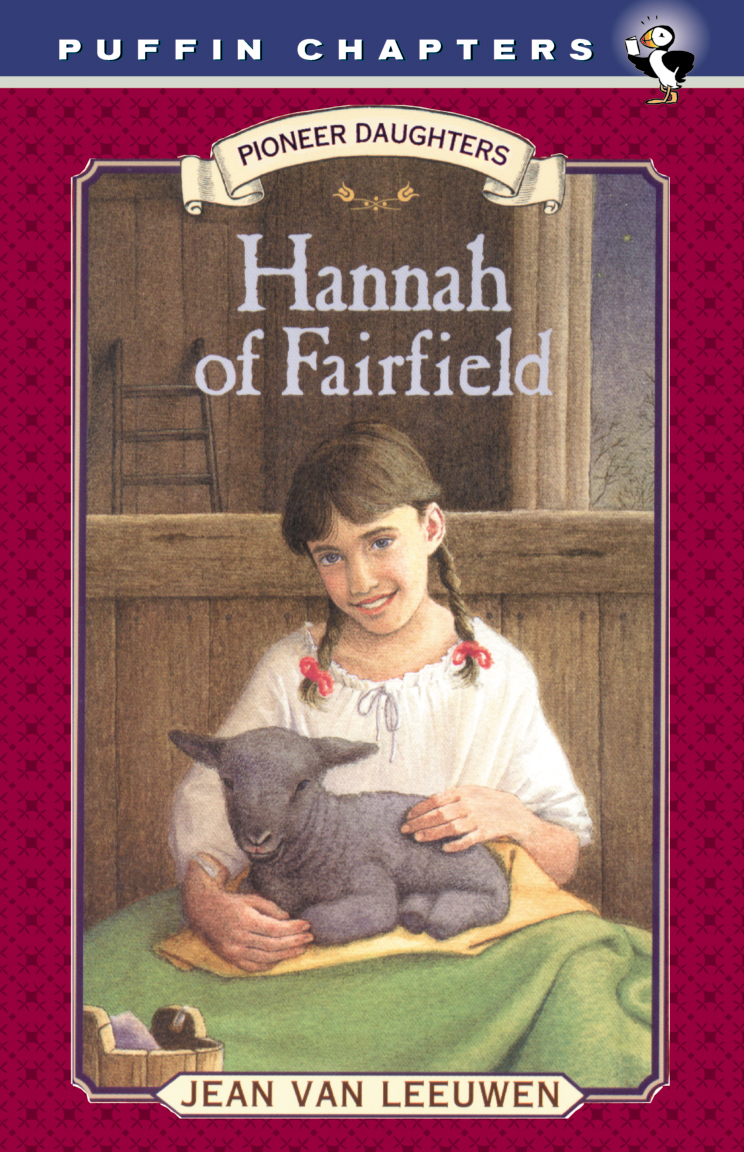 Hannah of Fairfield By: Jean Van Leeuwen,Donna Diamond