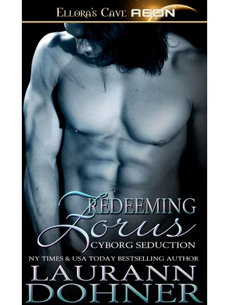 Redeeming Zorus (Cyborg Seduction, Book Six)