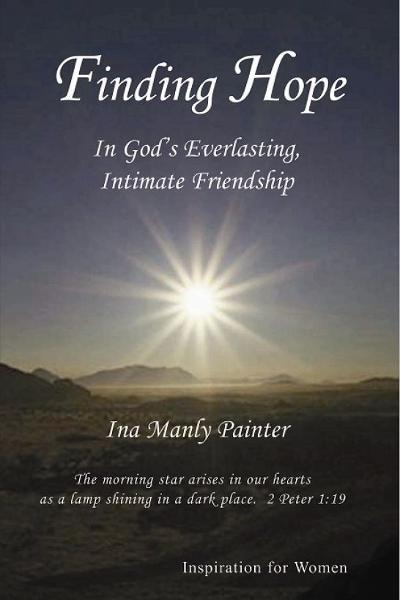 Finding Hope In God's Everlasting Intimate Friendship