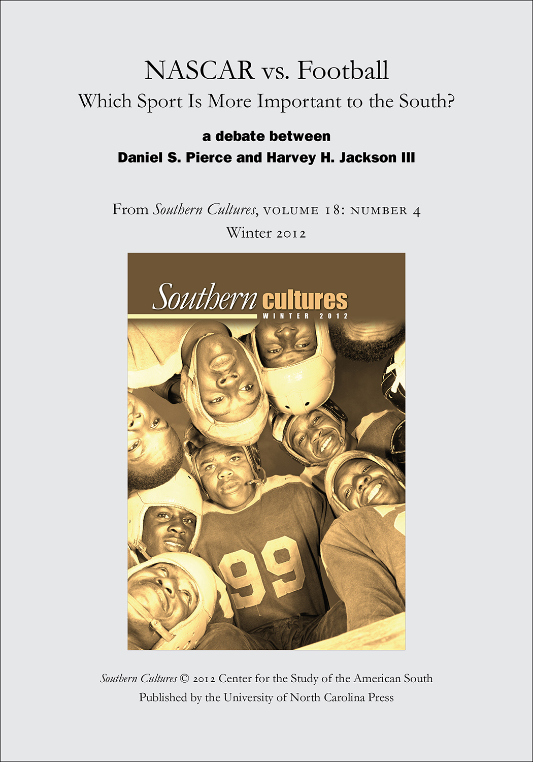 NASCAR vs. Football: Which Sport Is More Important to the South? By: Daniel S. Pierce,Harvey H. Jackson