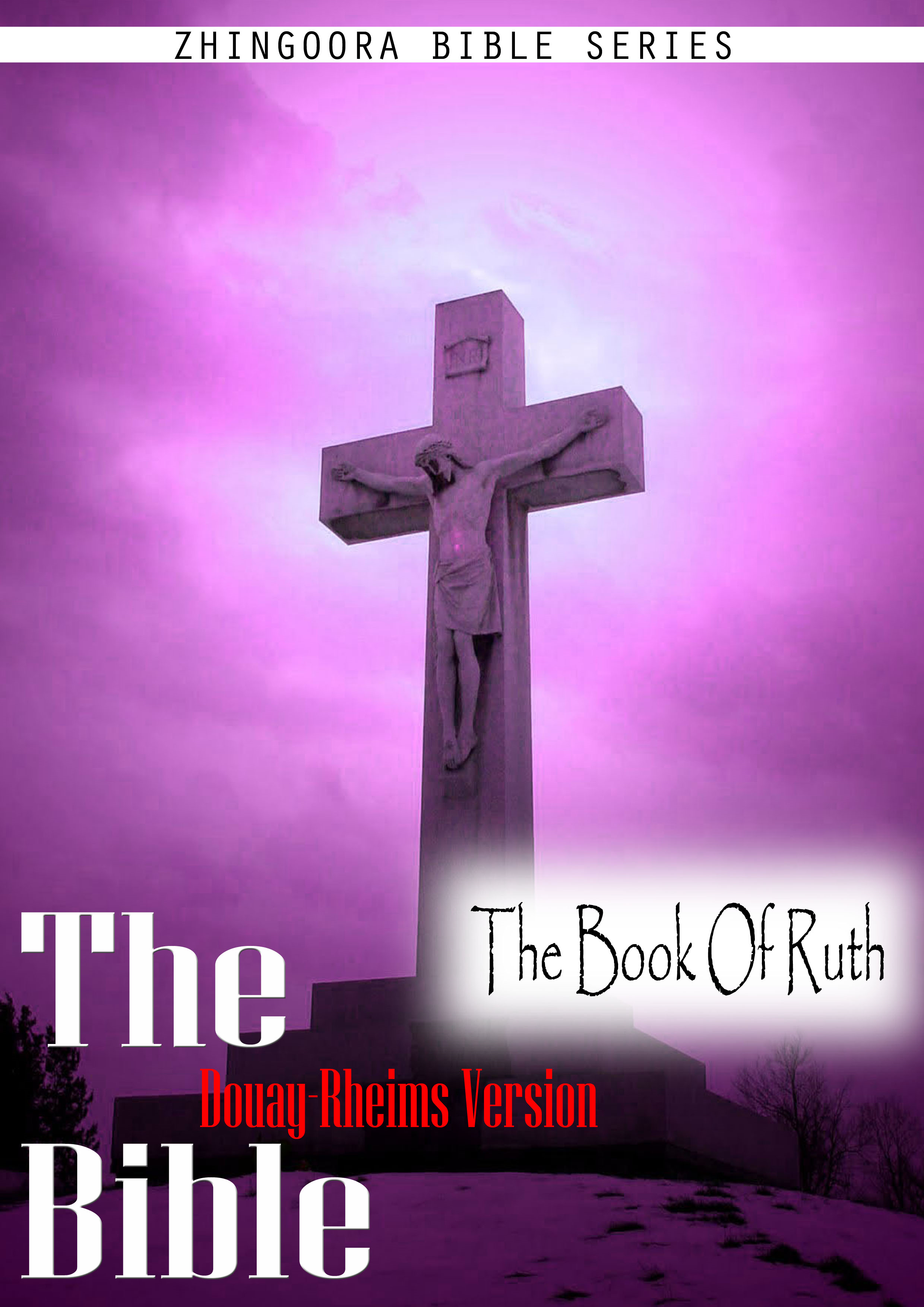 The Holy Bible Douay-Rheims Version,The Book Of Ruth