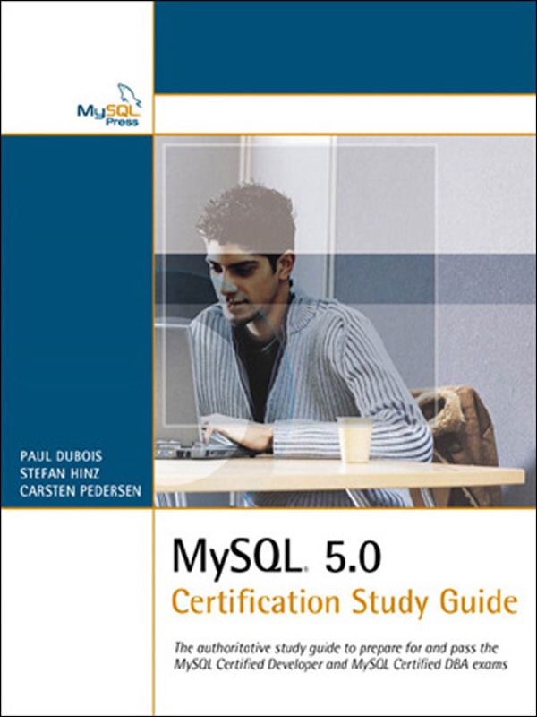 MySQL 5.0 Certification Study Guide