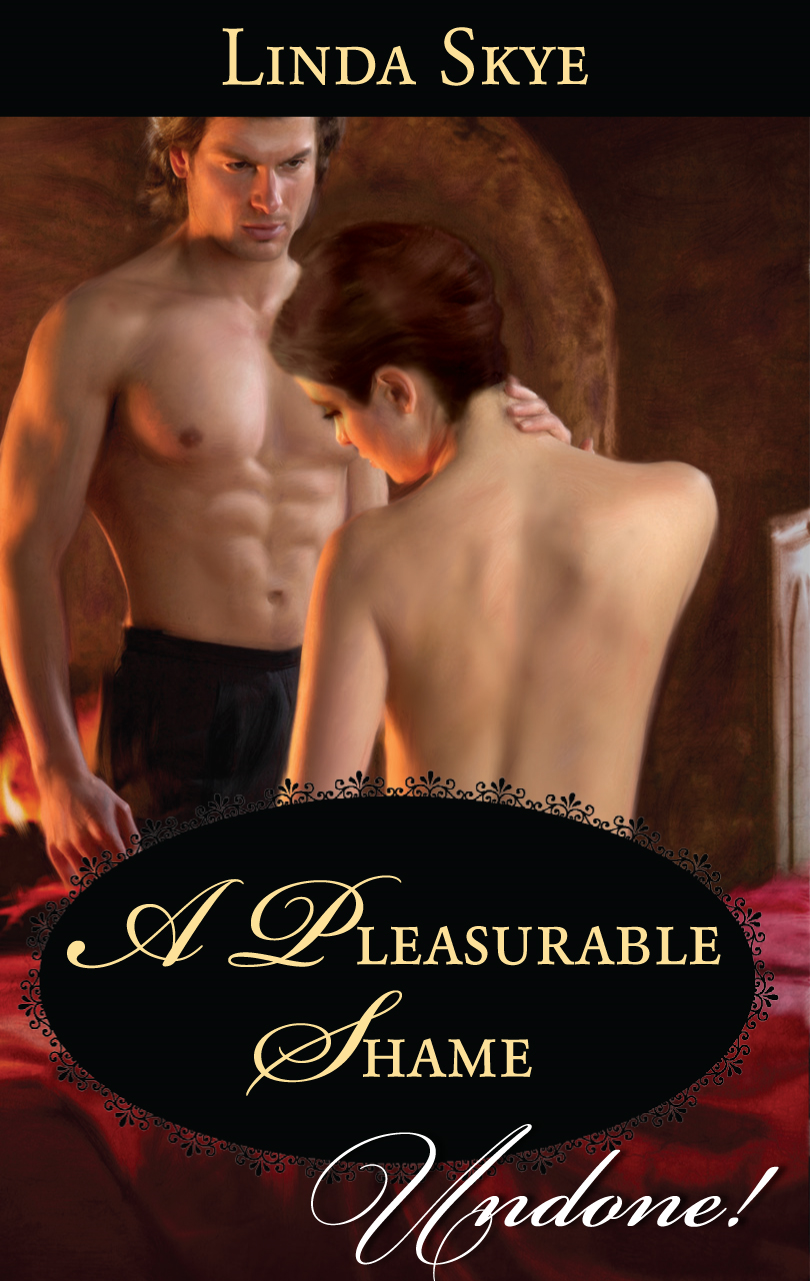 A Pleasurable Shame By: Linda Skye