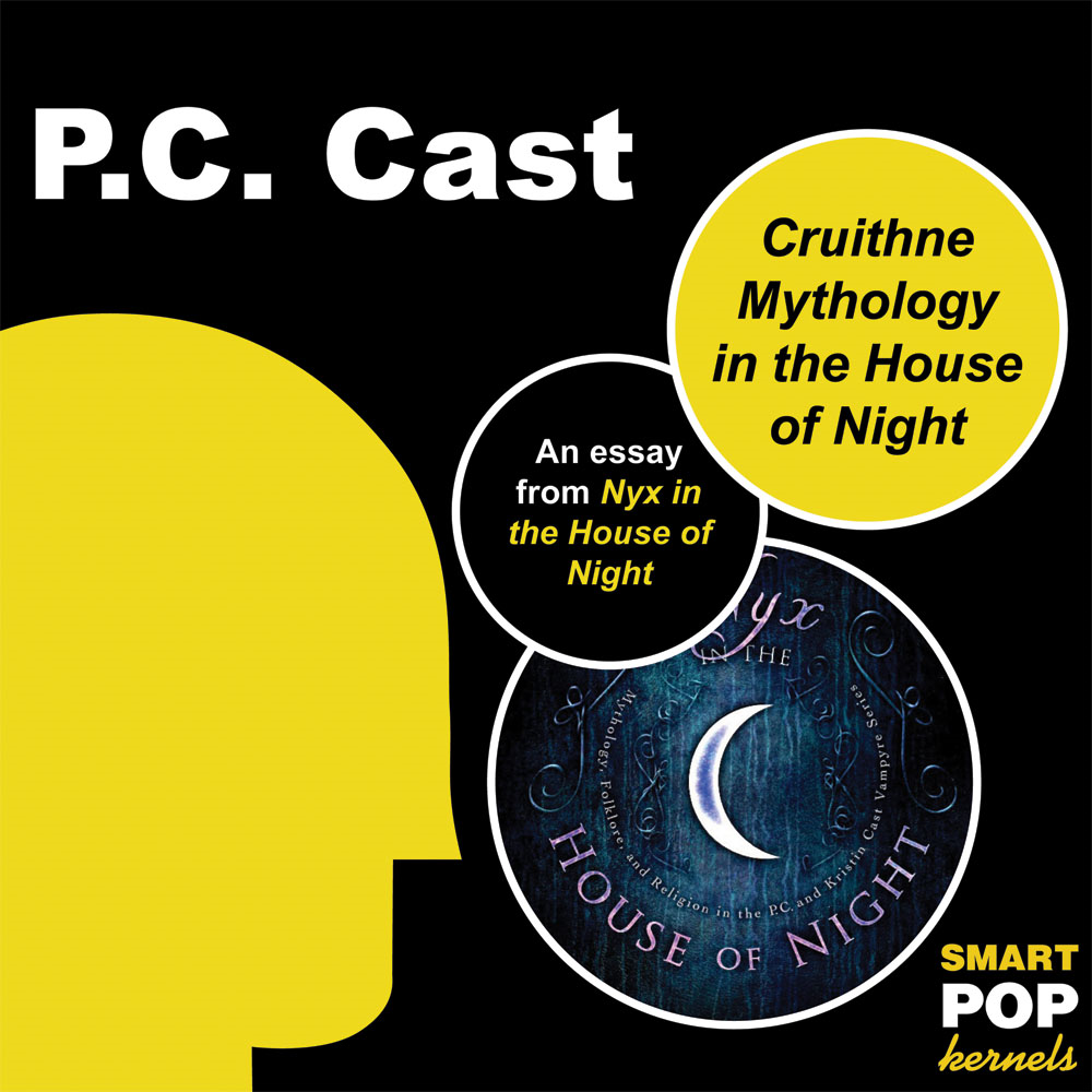 Cruithne Mythology and the House of Night By: PC Cast