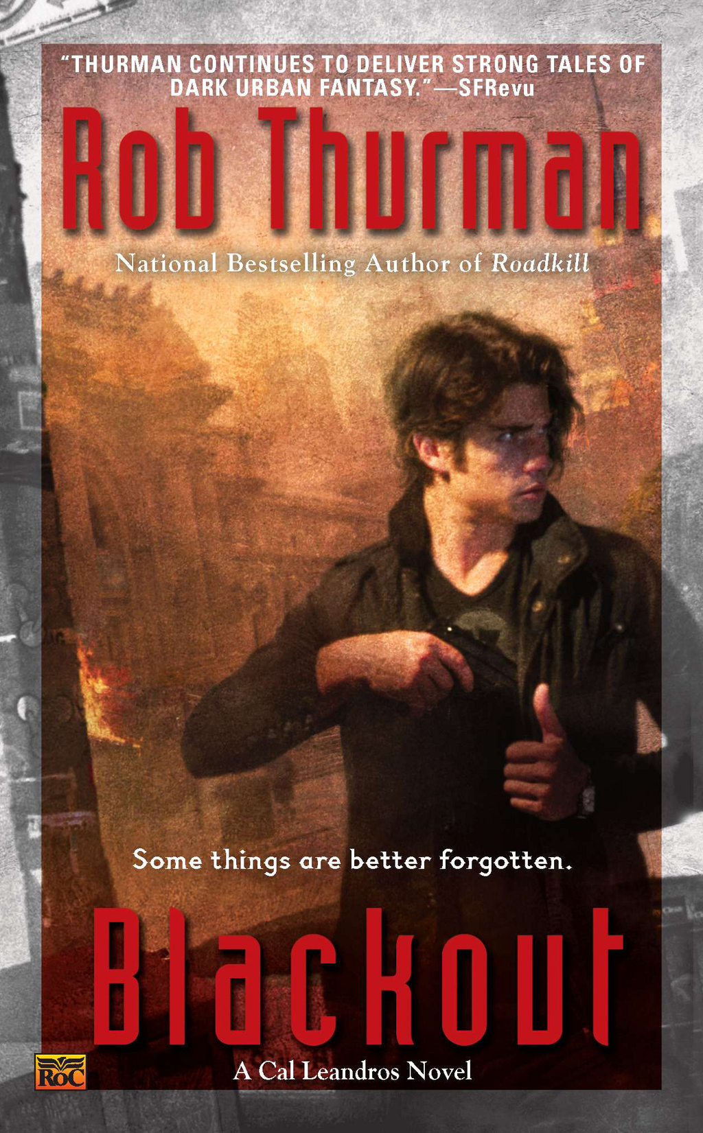 Blackout: A Cal Leandros Novel By: Rob Thurman