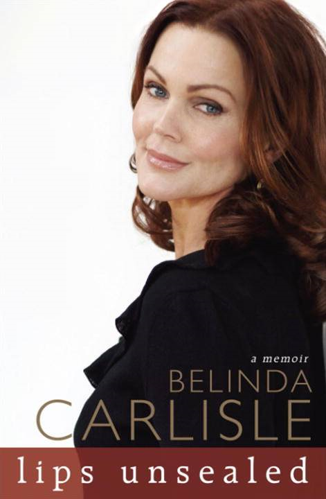 Lips Unsealed By: Belinda Carlisle