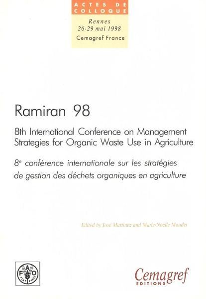 Ramiran 98. Proceedings of the 8th International Conference on Management Strategies for Organic Waste in Agriculture: Vol. 1: Proceedings of the oral presentations