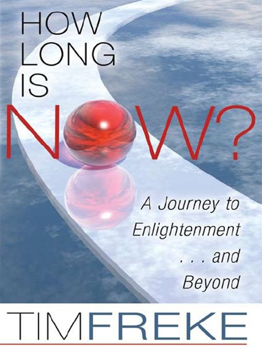 How Long Is Now? By: Tim Freke