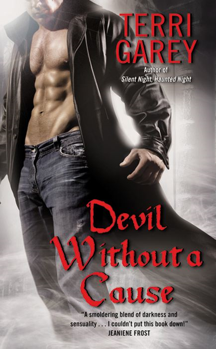 Devil Without a Cause By: Terri Garey