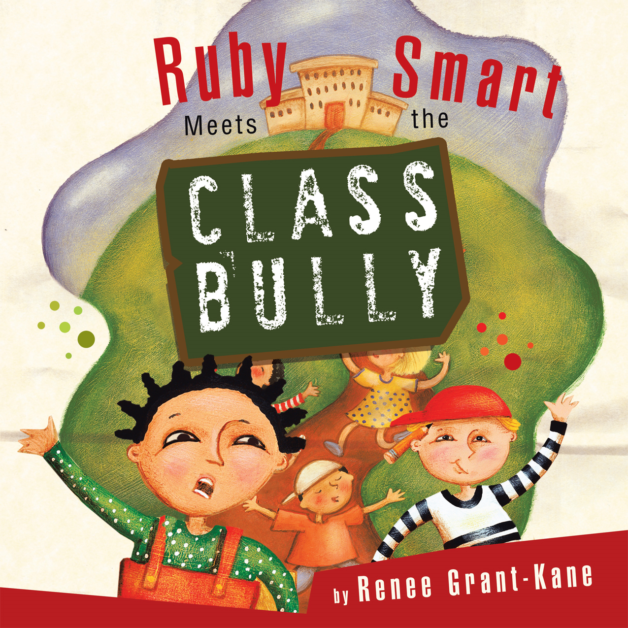 Ruby Smart Meets the CLASS BULLY