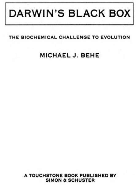 Darwin's Black Box By: Michael J. Behe