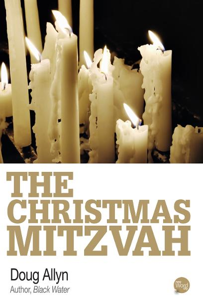 The Christmas Mitzvah By: Doug Allyn