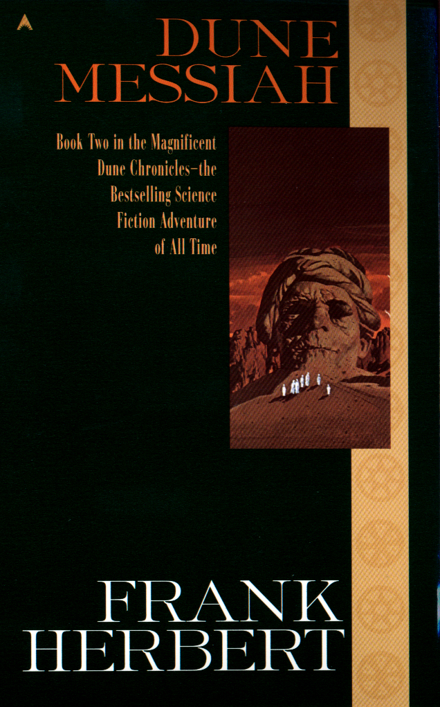 Dune Messiah By: Frank Herbert
