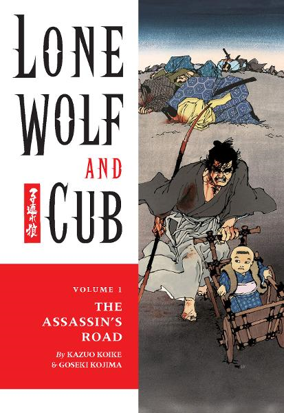 Book Cover: Lone Wolf and Cub Vol. 1: The Assassin's Road