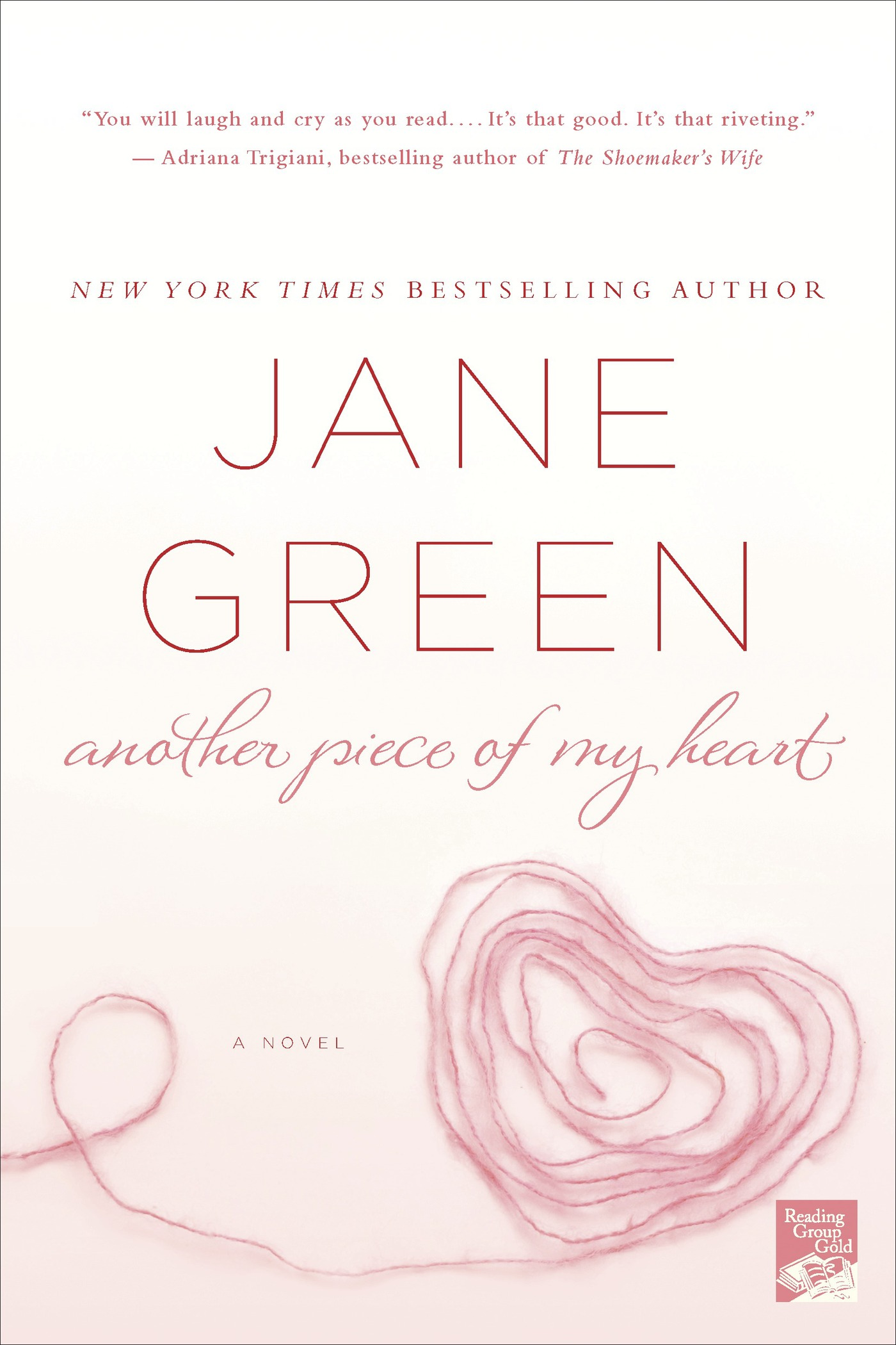Another Piece of My Heart By: Jane Green