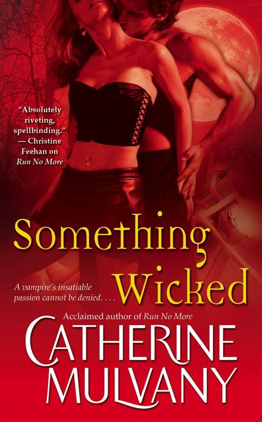 Something Wicked By: Catherine Mulvany
