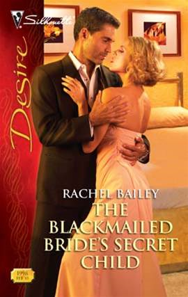 The Blackmailed Bride's Secret Child