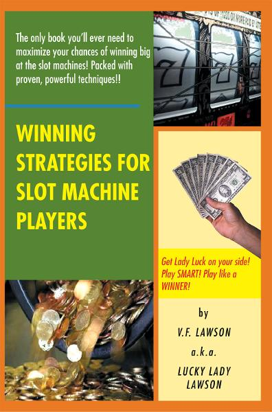 Winning Strategies for Slot Machine Players