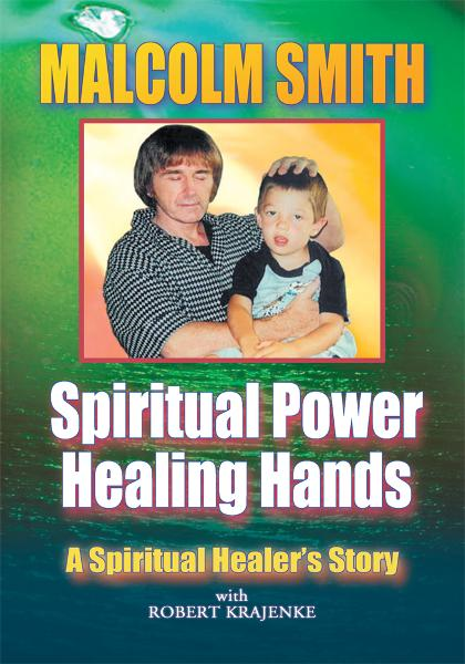 SPIRITUAL POWER, HEALING HANDS