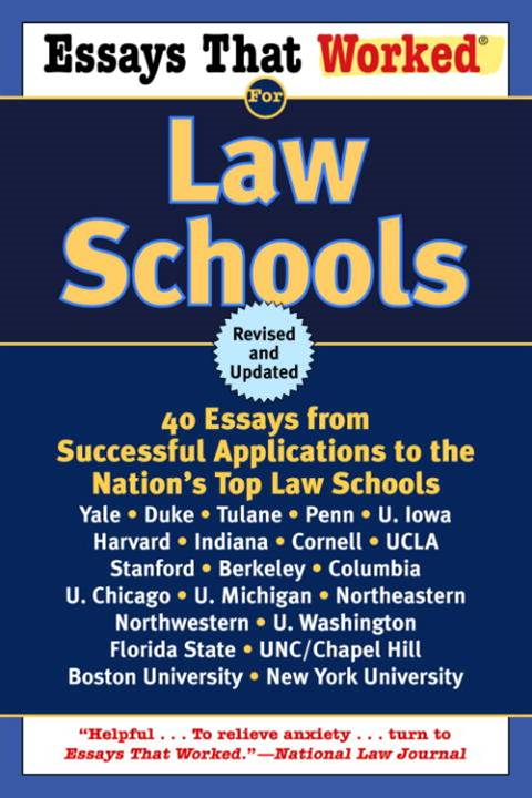Essays That Worked for Law Schools (Revised)
