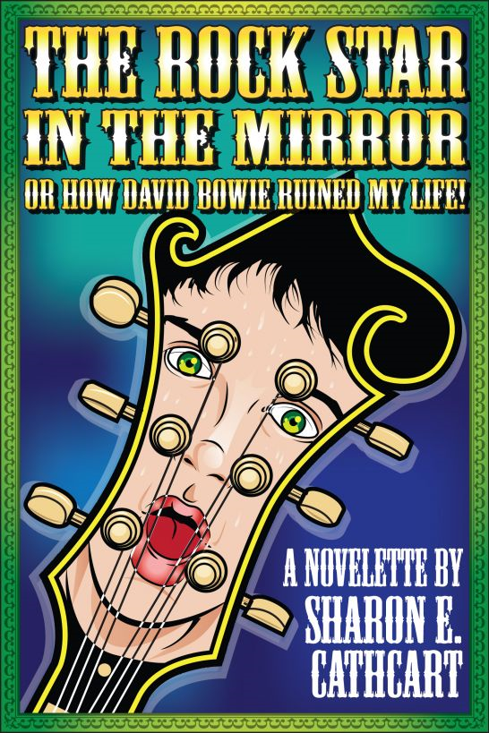 The Rock Star in the Mirror (or, How David Bowie Ruined My Life)