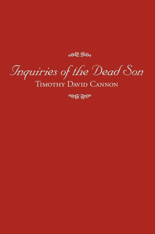 Inquiries Of The Dead Son