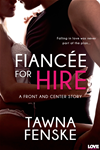 Fiance For Hire (a Front And Center Novel)
