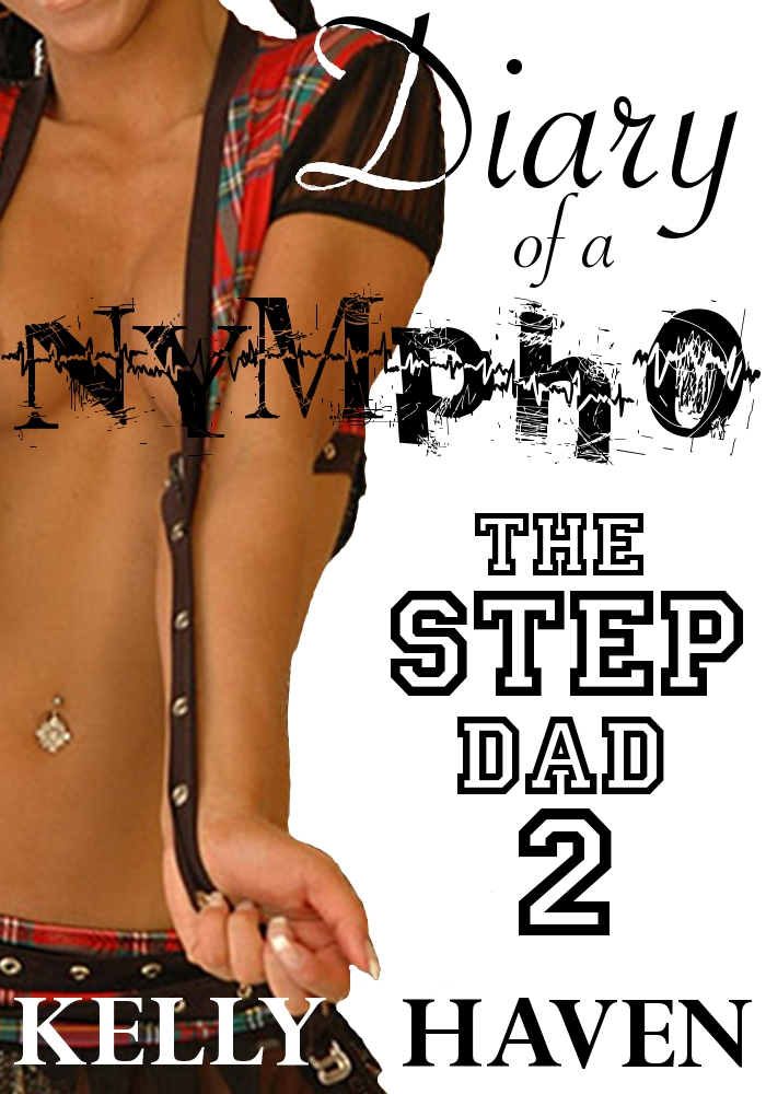 Diary of a Nympho: The Step Dad 2