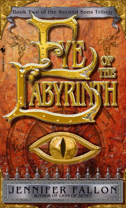 Eye of the Labyrinth By: Jennifer Fallon