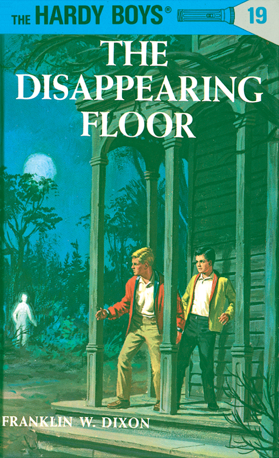 Hardy Boys 19: The Disappearing Floor By: Franklin W. Dixon