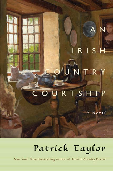 An Irish Country Courtship By: Patrick Taylor