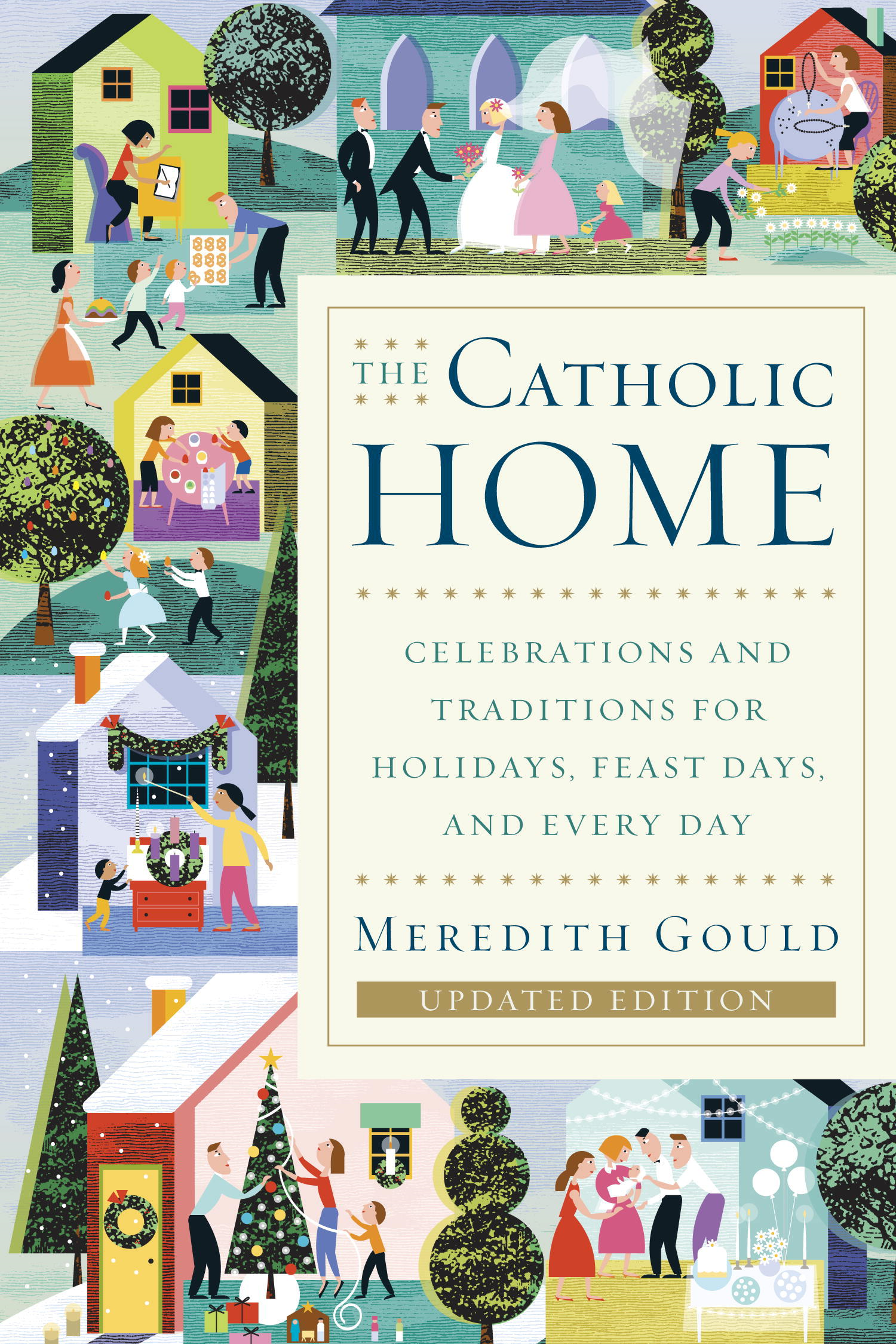 The Catholic Home By: Meredith Gould