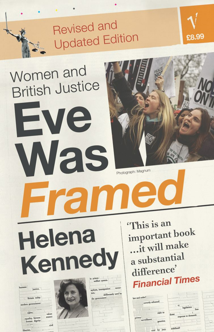 Eve Was Framed Women and British Justice