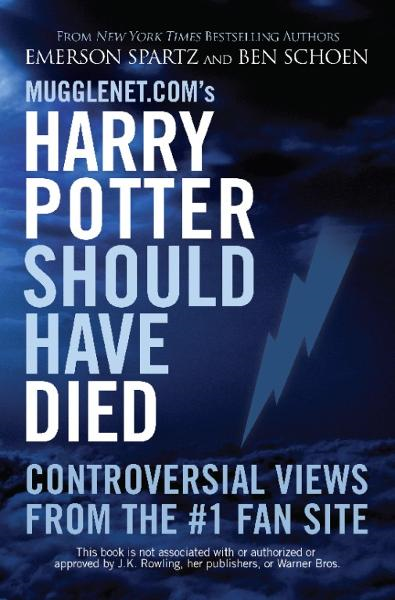 Mugglenet.com's Harry Potter Should Have Died