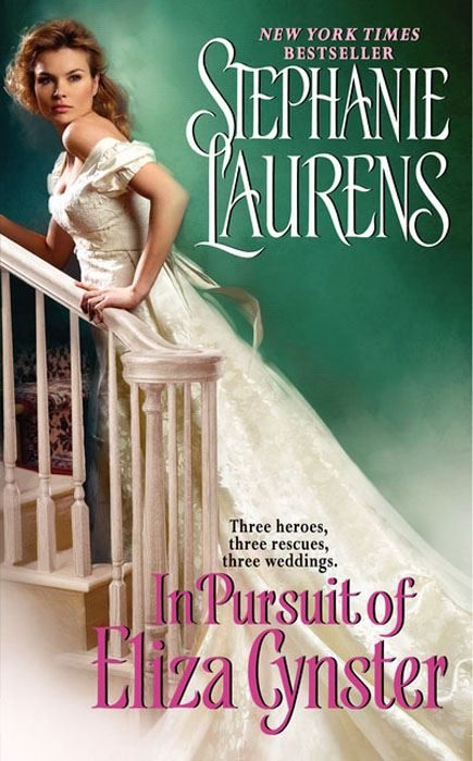 In Pursuit of Eliza Cynster By: Stephanie Laurens