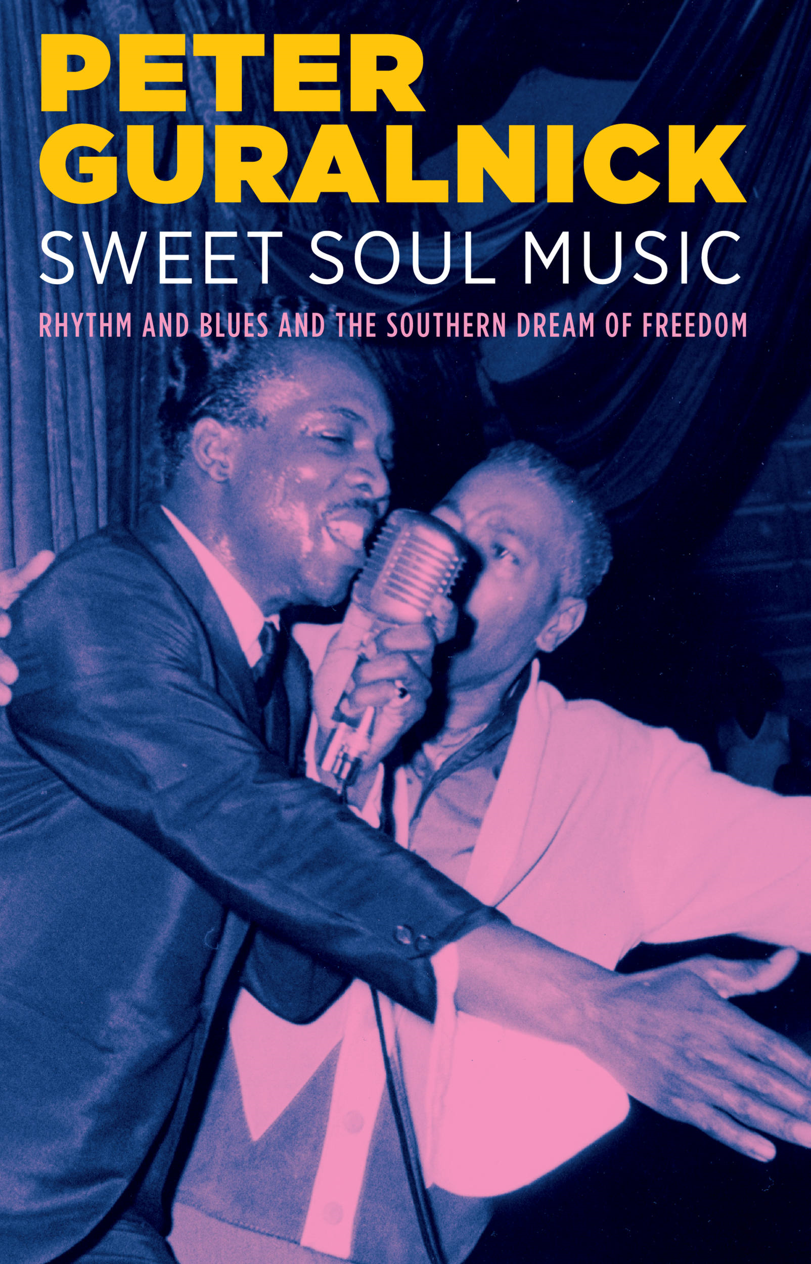 Sweet Soul Music By: Peter Guralnick