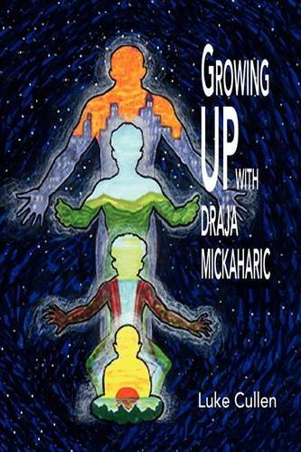 Growing Up With Draja Mickaharic By: Luke Cullen